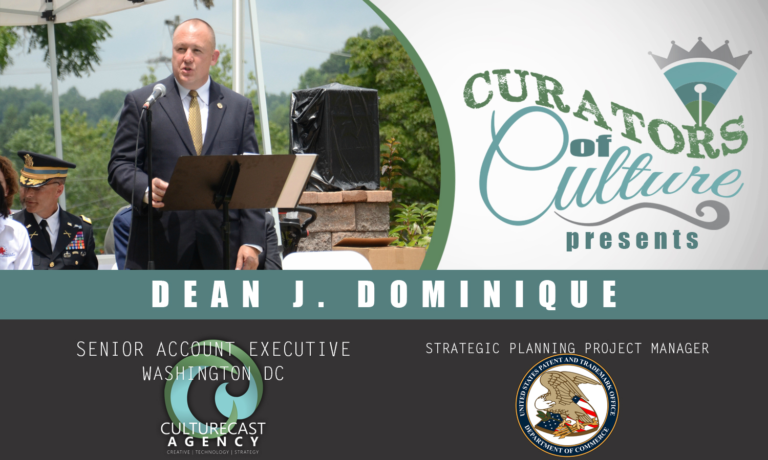 Curators of a Culture: Meet the Authors of Culturecast | Major Dean J. Dominique